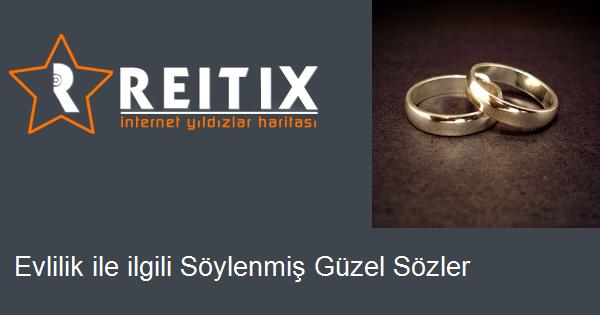 Evlilik Ile Ilgili Söylenmiş Güzel Sözler Reitixcom